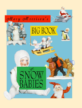 Mary Morrison's Big Book of Snow Babies